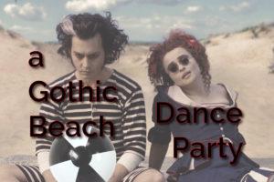 gothic beach dance party